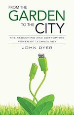 From the Garden to the City af John Dyer, T Gordon