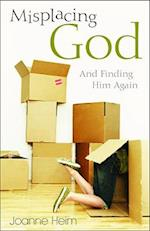 Misplacing God af Joanne Heim