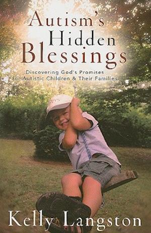 Autism's Hidden Blessings af Kelly Langston