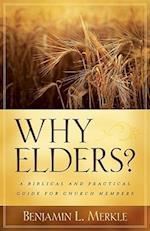 Why Elders? af Benjamin L. Merkle