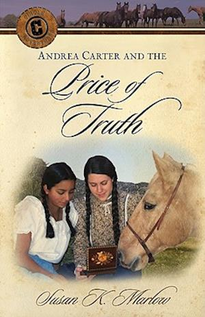 Andrea Carter and the Price of Truth af Susan K. Marlow