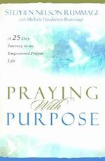 Praying with Purpose af Stephen Nelson Rummage