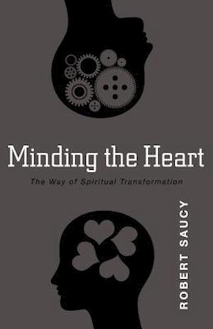 Minding the Heart af Robert Saucy