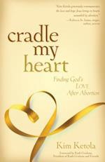 Cradle My Heart af Kim Ketola