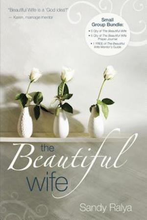 The Beautiful Wife Small Group Bundle af Sandy Ralya