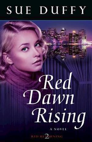 Red Dawn Rising af Sue Duffy