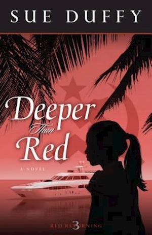 Deeper Than Red af Sue Duffy