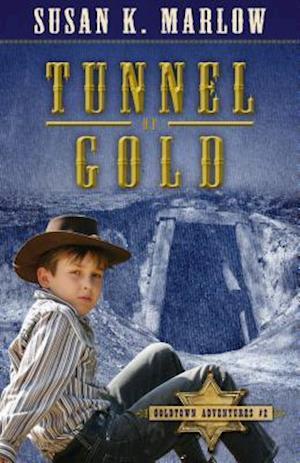 Tunnel of Gold af Susan K. Marlow
