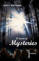 A Season of Mysteries af Rusty Whitener