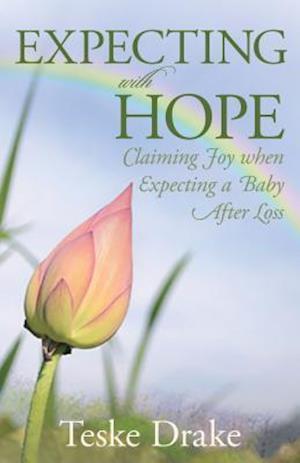 Expecting with Hope af Teske Drake