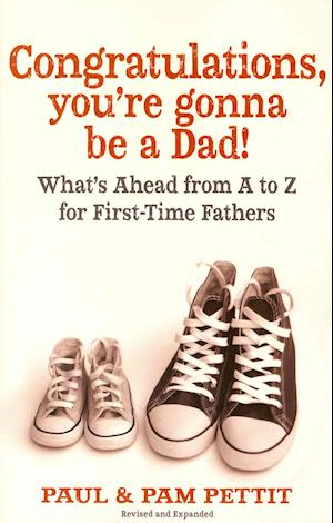 Congratulations, You're Gonna Be a Dad! af Pam Pettit, Paul Pettit