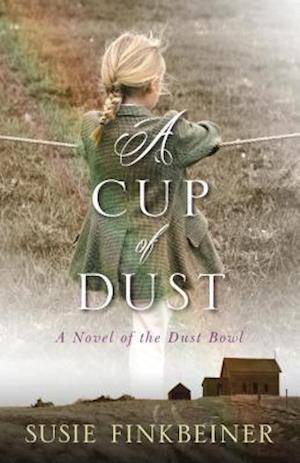 A Cup of Dust af Susie Finkbeiner