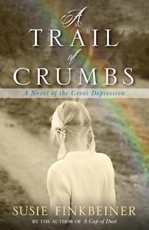 A Trail of Crumbs af Susie Finkbeiner