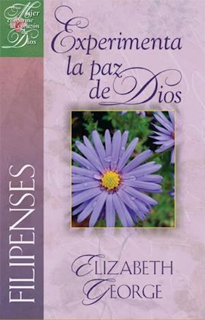 Filipenses: Experimenta la paz de Dios af Elizabeth George
