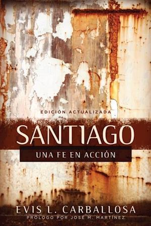 Santiago: una fe en accion af Evis Carballosa