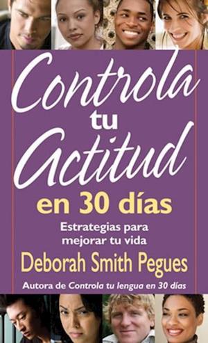 Controla tu actitud en 30 dias af Deborah Smith Pegues