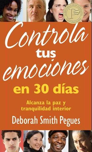Controla tus emociones en 30 dias af Deborah Smith Pegues