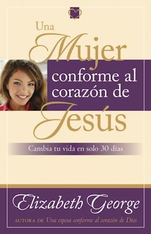 Una mujer conforme al corazon de Jesus af Elizabeth George