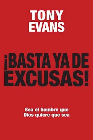Basta ya de excusas af Tony Evans