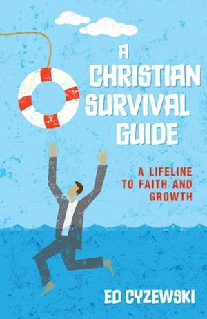 Christian Survival Guide af Ed Cyzewski