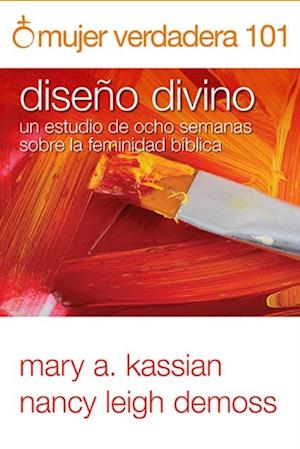 Mujer verdadera 101 af Nancy Leigh DeMoss, Mary A. Kassian