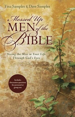 Messed Up Men of the Bible af Dave Samples, Tina Samples