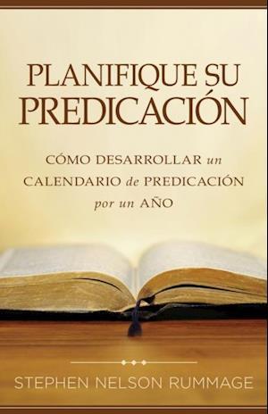 Planifique su predicacion af Stephen Nelson Rummage