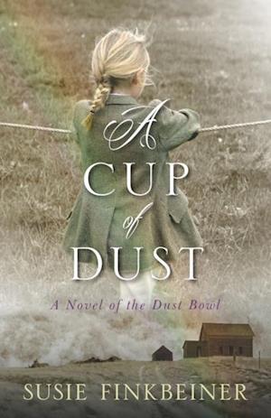 Cup of Dust af Susie Finkbeiner