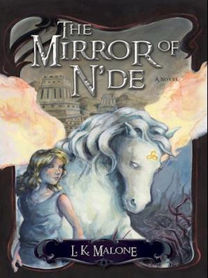 Mirror of N'de af L.K. Malone