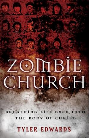 Zombie Church af Tyler Edwards