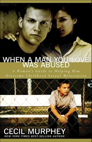 When a Man You Love Was Abused af Cecil Murphy