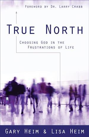 True North af Gary Heim, Lisa Hiem