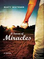 Season of Miracles af Rusty Whitener