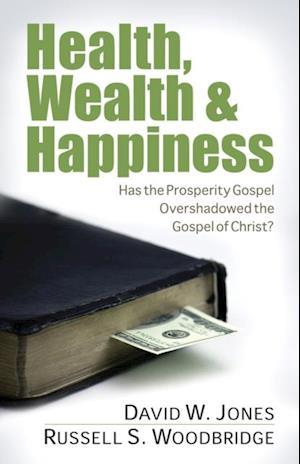 Health, Wealth & Happiness af David Jones, Russell Woodbridge