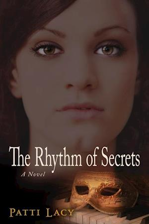 Rhythm of Secrets af Patti Laci