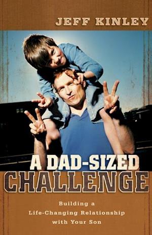 Dad-Sized Challenge af Jeff Kinley