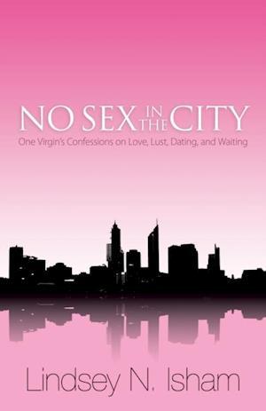 No Sex in the City af Lindsey N. Isham