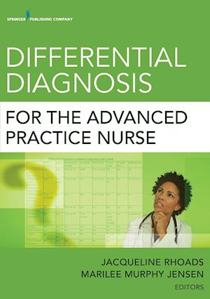 Differential Diagnosis for the Advanced Practice Nurse af Jacqueline Rhoads