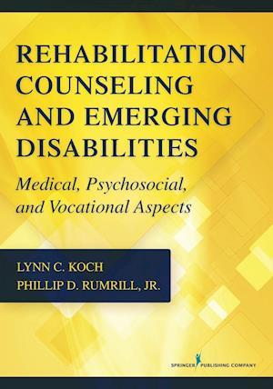 Bog, paperback Rehabilitation Counseling and Emerging Disabilities af Lynn C. Koch