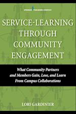Service Learning Through Community Engagement Collaborations