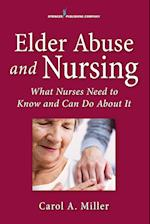 Elder Abuse and Nursing
