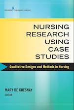 Nursing Research Using Case Studies