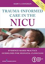 Trauma-informed Care in the Nicu