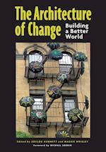 The Architecture of Change