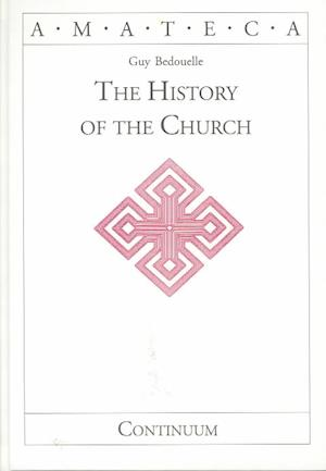 History of the Church af Guy Bedouelle
