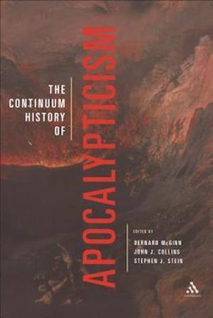 Continuum History of Apocalypticism af Stephen J Stein, Bernard McGinn, John J Collins