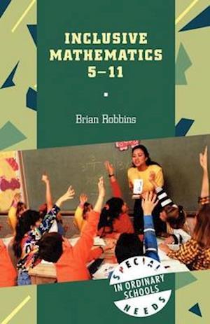 Inclusive Mathematics 5-11 af Brian Robbins
