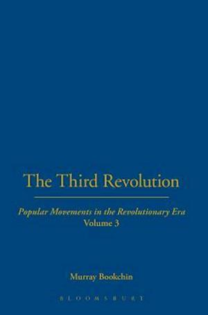 The Third Revolution af Murray Bookchin