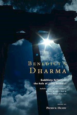 Benedict's Dharma af Patrick Henry, Yi Professor at Sun Yat Sen University Fa, Norman Fischer