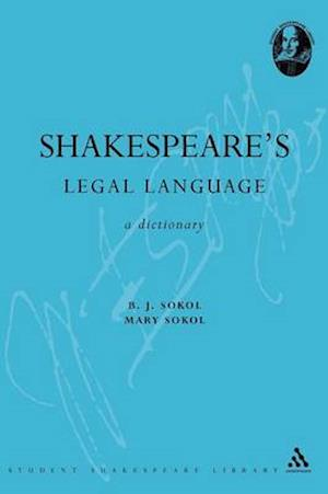 Shakespeare's Legal Language af Sokol